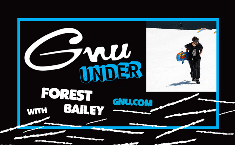 Gnu Under with Forest Bailey